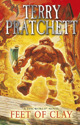 Feet of Clay: (Discworld Novel 19) - Discworld Novels 19 (Paperback)