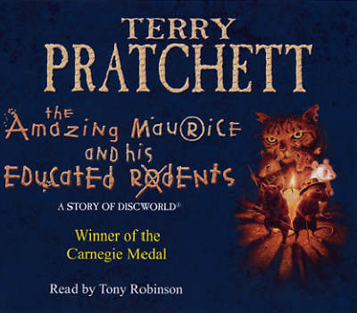 The Amazing Maurice and His Educated Rodents: (Discworld Novel 28) - Discworld Novels 28 (CD-Audio)