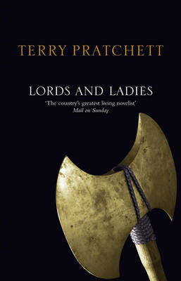 Lords and Ladies: (Discworld Novel 14) - Discworld Novels 14 (Paperback)