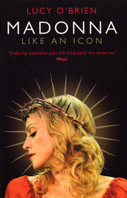 Madonna: Like an Icon (Paperback)