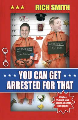 You Can Get Arrested for That (Paperback)