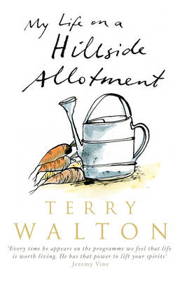 My Life on a Hillside Allotment (Paperback)