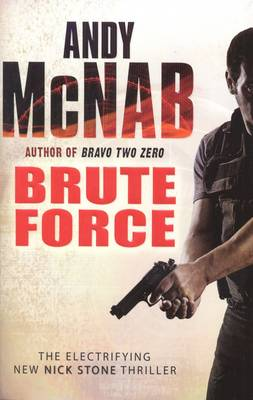 Brute Force - Nick Stone Thriller 11 (Paperback)