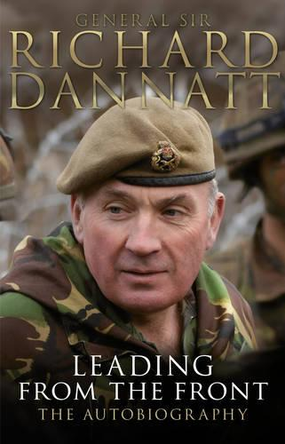 Leading from the Front: An Autobiography (Paperback)