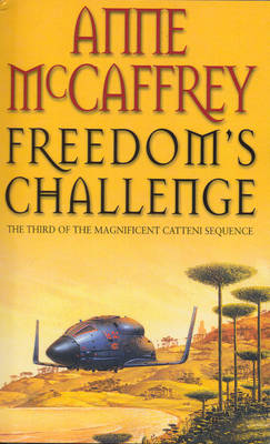 Freedoms Challenge: Fantasy - The Catteni Sequence (Paperback)