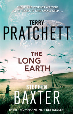 The Long Earth - Long Earth 1 (Paperback)