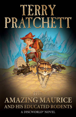 The Amazing Maurice and His Educated Rodents: (Discworld Novel 28) - Discworld Novel 28 (Paperback)