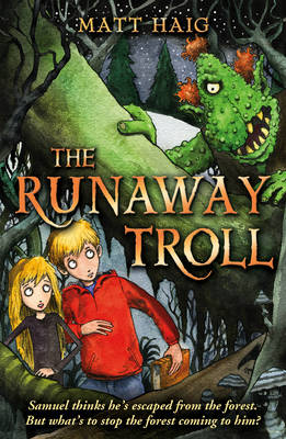 The Runaway Troll - Shadow Forest 1 (Paperback)