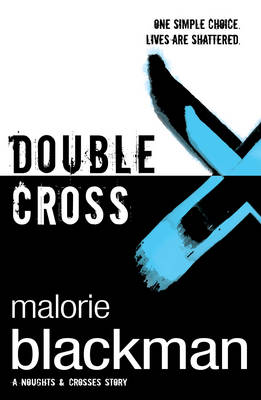 Double Cross: Book 4 - Noughts and Crosses 4 (Paperback)