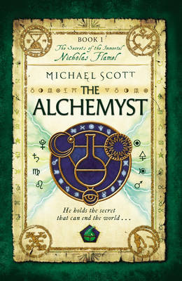 The Alchemyst: Book 1 - The Secrets of the Immortal Nicholas Flamel 1 (Paperback)