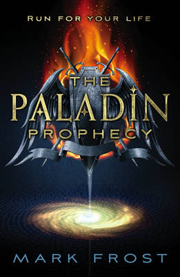 The Paladin Prophecy: Book one: Book One (Paperback)