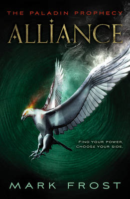 The Paladin Prophecy: Alliance: Book Two (Paperback)