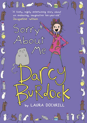 Darcy Burdock: Sorry About Me: Book 3 (Paperback)