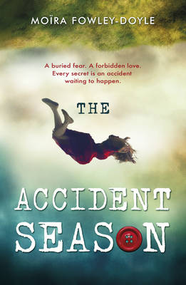 The Accident Season (Paperback)