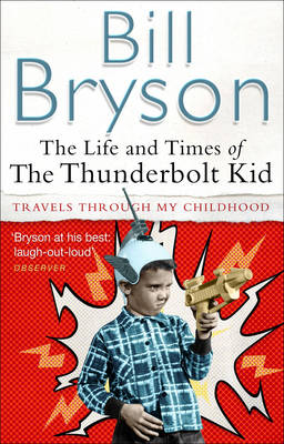 The Life and Times of the Thunderbolt Kid (Paperback)