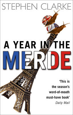 A Year in the Merde (Paperback)