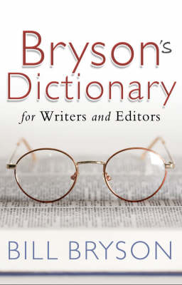 Bryson's Dictionary: For Writers and Editors (Paperback)