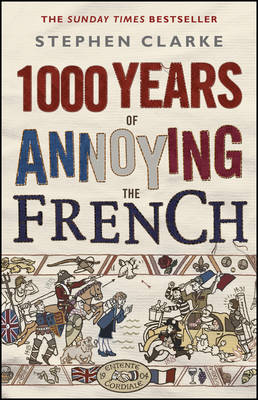 1000 Years of Annoying the French (Paperback)