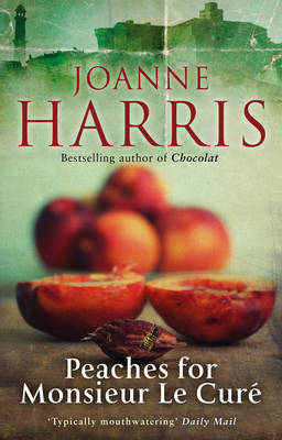 Peaches for Monsieur Le Cure: Chocolat 3 (Paperback)