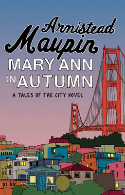 Mary Ann in Autumn - Tales of the City 8 (Paperback)