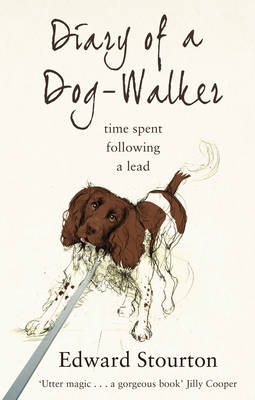 Diary of a Dog-walker: Time Spent Following a Lead (Paperback)