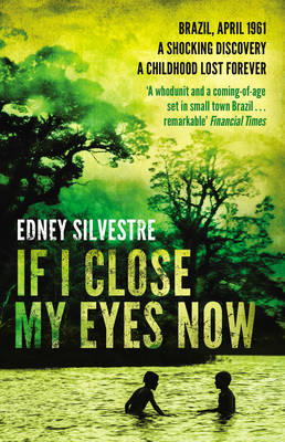 If I Close My Eyes Now (Paperback)