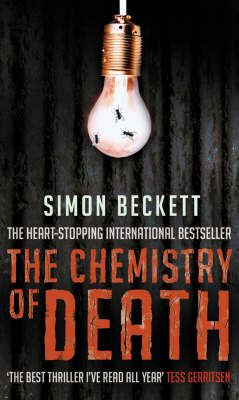 The Chemistry of Death - David Hunter 1 (Paperback)