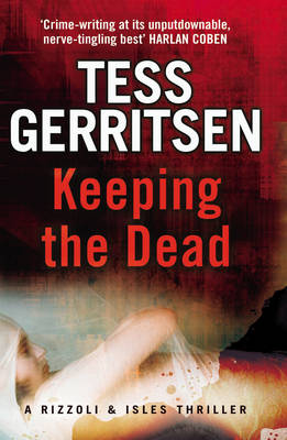 Keeping the Dead - Rizzoli & Isles 7 (Paperback)