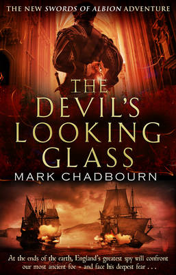 The Devil's Looking-glass - The Sword of Albion Trilogy 3 (Paperback)
