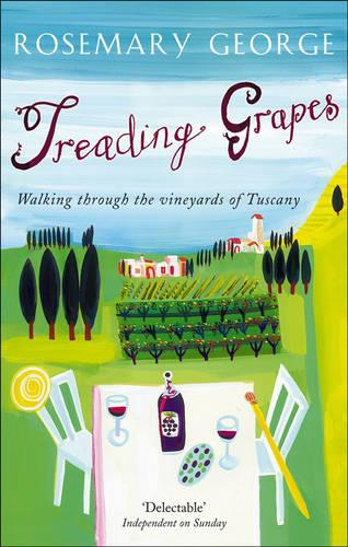 Treading Grapes: Walking Through the Vineyards of Tuscany (Paperback)