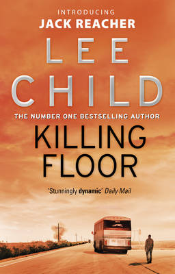 Killing Floor: (Jack Reacher 1) - Jack Reacher 1 (Paperback)