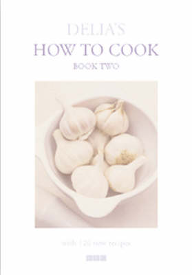 Delia's How to Cook: Book Two (Hardback)