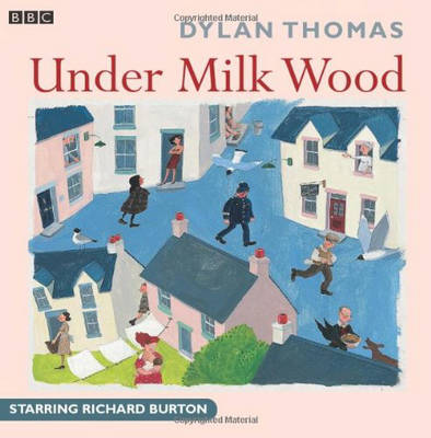 Under Milk Wood - BBC Radio Collection (CD-Audio)