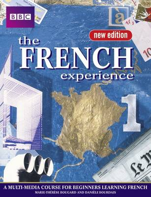 The French Experience 1 Coursebook - French Experience (Paperback)