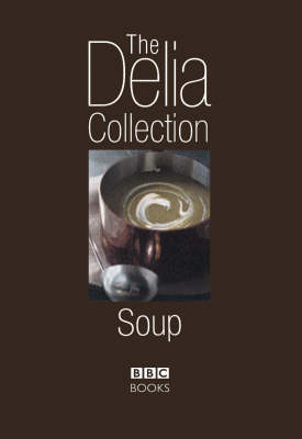 The Delia Collection, Soup (Hardback)