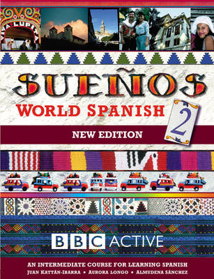 Suenos World Spanish: Intermediate Course Book pt. 2 - Suenos (Paperback)