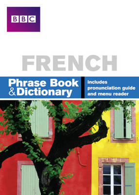 BBC French Phrasebook & Dictionary - Phrasebook (Paperback)