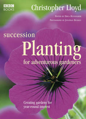 Succession Planting for Adventurous Gardeners (Hardback)