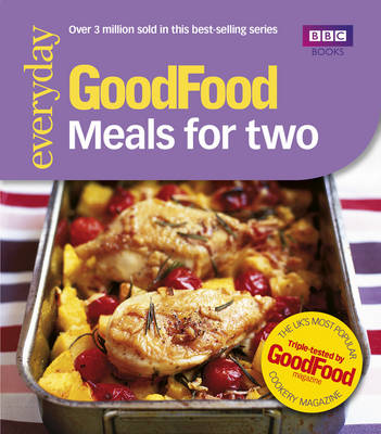 Good Food: Meals for Two: Triple-tested Recipes (Paperback)