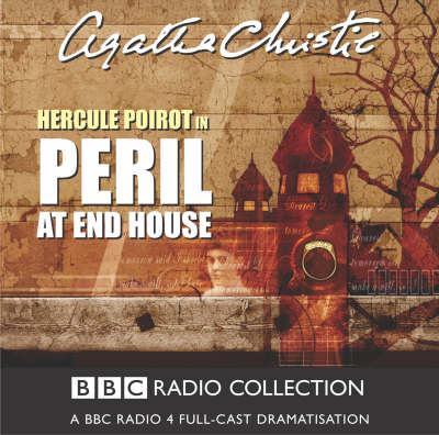 Peril at End House: BBC Radio 4 Full-cast Dramatisation - BBC Radio Collection (CD-Audio)