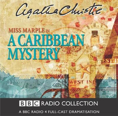 A Caribbean Mystery: BBC Radio 4 Full-cast Dramatisation - BBC Radio Collection (CD-Audio)