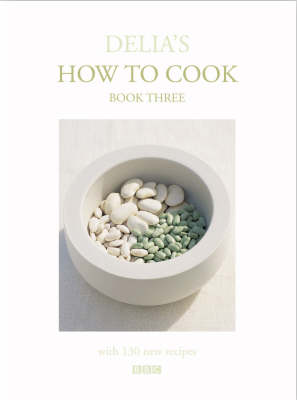 Delia's How To Cook: Book Three (Hardback)