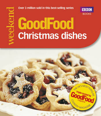 Good Food: Christmas Dishes: Triple-tested Recipes (Paperback)