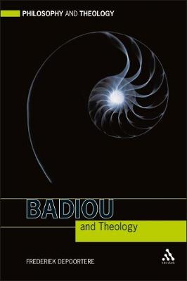 Badiou and Theology - Philosophy and Theology (Hardback)