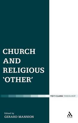 Church and Religious Other - Ecclesiological Investigations (Hardback)