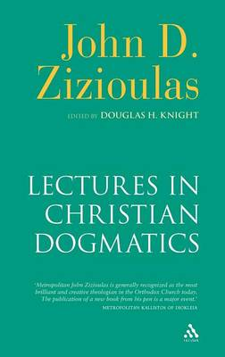 Lectures in Christian Dogmatics (Hardback)