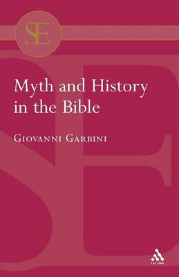 Myth and History in the Bible - Journal for the Study of the Old Testament Supplement S. (Paperback)