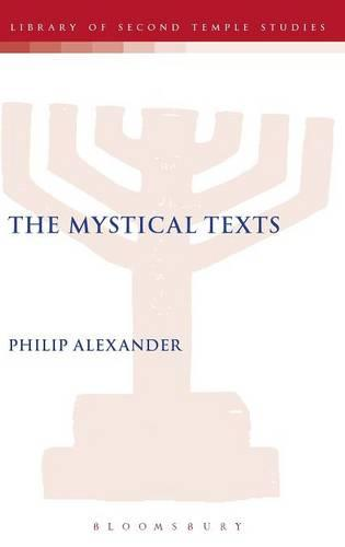 The Mystical Texts - Companion to the Qumran Scrolls S. (Hardback)