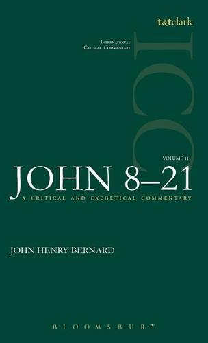St.John: v. 2 - International Critical Commentary (Hardback)
