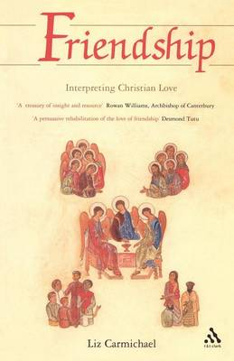 Friendship: Interpreting Christian Love (Paperback)